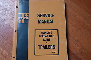 Hyster Heavy Duty Truck Trailer Owner Operator Maintenance Repair Manual Guide
