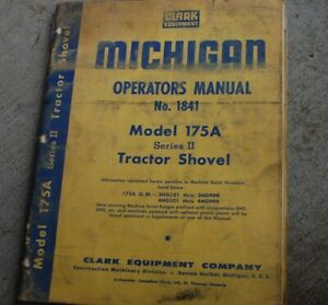 Michigan Clark 175a Series 2 Front End Wheel Loader Operator Maintenance Manual