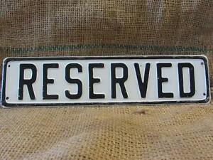 Vintage Embossed Reserved Sign Antique Hotel Signs Parking Auto Business 9673
