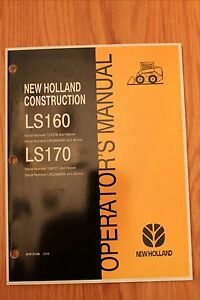 New Holland Skid Steer Ls160 Ls170 Owner Operator s Manual