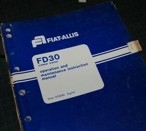 Allis Chalmers Fd30 Tractor Crawler Dozer Owner Operator Operation Manual Book