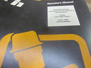 International 510b 515b Payloader Operators Manual