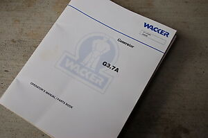 Wacker G3 7a Generator Owner Operator Parts Manual Book List Catalog Spare Guide