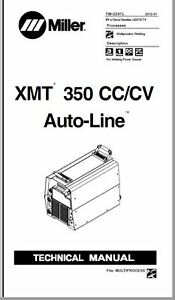 Miller Xmt 350 Cvcc Service Manual For Serial Number Le073174 On