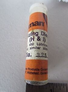 Lyman 325 Bullet Sizing Die for Lyman 4500 Lube Sizer RCBS Lube-A-Matic-2 H
