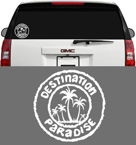 Destination Paradise Tropical Hawaii Window Mirror Decal Sticker 4 Inch White