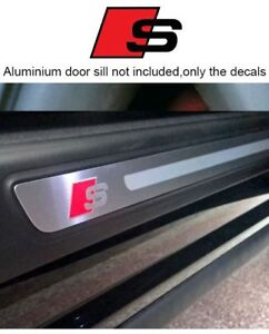Set Of 4 X Audi S Door Sill Decal Stickers Fits Audi S Line S3 S4 S5 S6 S7 S8 Rs