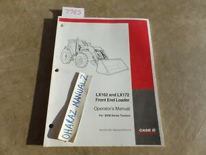 Case Lx162 Lx172 Front End Loader For Mxm Series Tractor Operator s Manual