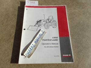 Case Lx252 Front End Loader For Jx1u Series Tractor Operator s Manual 6 39590