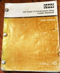 Case 580 Super K Construction King Loader Backhoe Parts Catalog Manual