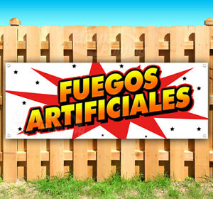 Fuegos Artificiale Advertising Vinyl Banner Flag Sign Many Sizes Usa Spanish