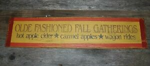 Fall Gatherings Primitive Country Home Decor Fall Distressed Wood Sign 26x6