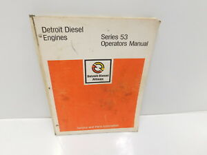 Detroit Diesel Series 53 Engine Operators Manual For Service Repair e3 55