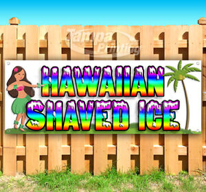 Hawaiian Shaved Ice Advertising Vinyl Banner Flag Sign Many Sizes Usa
