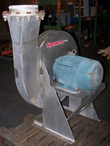 Spencer 20 Hp Stainless Steel Centrifugal Blower 10 3 4 Dia 230 460 Vac