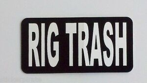 3 Rig Trash Roughneck Lunch Box Hard Hat Oil Field Tool Box Helmet Sticker
