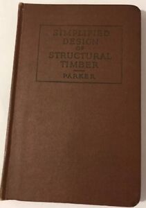 simplified Design Of Structural Timber Hc Harry Parker 4 1957 7th Printing