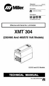Miller Xmt 304 Cvcc Service Manual For Serial Numbereff W serial Number Lj31042