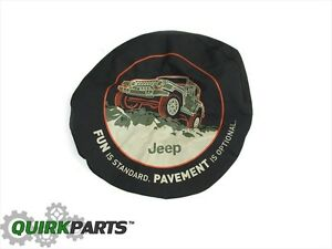 1997 2018 Jeep Wrangler Jk Tire Cover Fun Is Standard Mopar Genuine Oem New