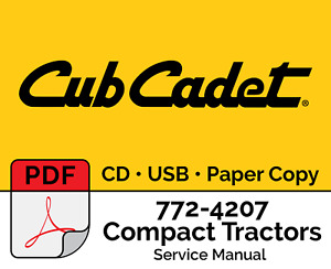 Cub Cadet 772 4207 Compact Tractors Service Manual Pdf Usb Cd Hard Copy