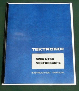 Tektronix 520a Instruction Manual W 11 x17 Foldouts Protective Covers
