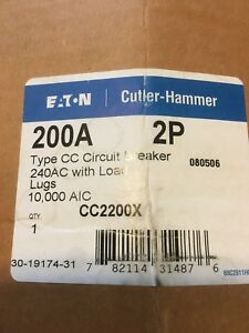 New In Box Eaton cutler hammer Cc2200x Circuit Breaker W load Lugs 200amp