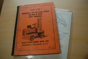 Allis Chalmers Ft Ftl Ftd Ftdx 30 40 50 Forklift Truck Parts Manual Book Catalog