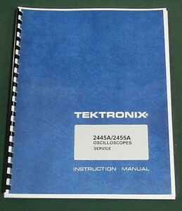Tektronix 2445a 2455a Service Manual W 11 x17 Foldouts Protective Covers
