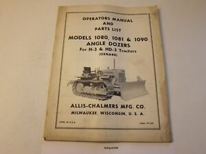 Original Allis Chalmers 1080 1081 1090 Dozer Operator s Manual More Listed Lg6