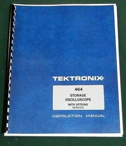 Tektronix 464 Service Manual with Options 11 x17 Foldouts Protective Covers