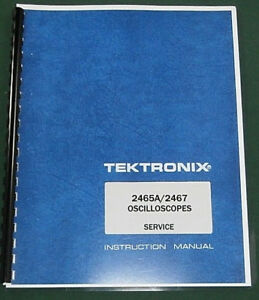 Tektronix 2465a 2467 Service Manual W 11 x17 Foldouts Protective Covers