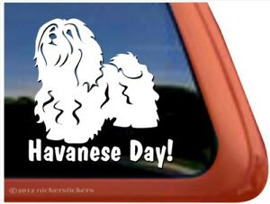 Havanese Day High Quality Vinyl Dog Window Decal Sticker