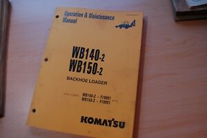 Komatsu Wb140 Wb150 2 Backhoe Loader Owner Operator Operation Manual Book Guide