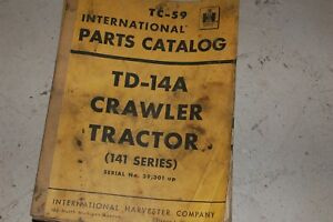 Ih International Harvester Td14a Tractor Dozer Crawler Parts Manual Book Catalog