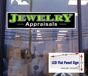 Led Sign Jewelry Appraisals Window Sign 48x12 New Led Flat Panel Design