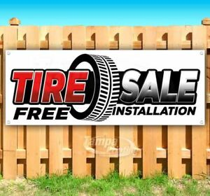 Tire Sale Free Installation Advertising Vinyl Banner Flag Sign Many Sizes