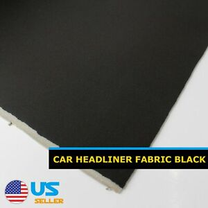 60 X60 Black Car Automotive Pro Headliner Upholstery Fabric Sagging Backed Foam