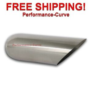 Stainless Steel Exhaust Tip Angle Cut 2 5 Inlet 4 Outlet 12 Long