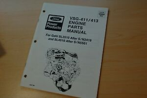 Ford Vsg 411 413 Gas Engine Parts Manual Book 1992 Gehl Skid Steer Loader Motor