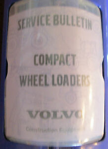 Volvo Compact Wheel Loaders Service Bulletins 1 Book Sections 0 9