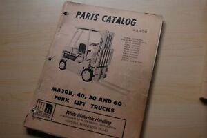 White Ma30h Ma35 Ma40 Ma50 Ma55 Ma60 Forklift Truck Parts Manual Catalog Book H