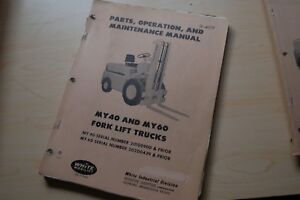 White My40 My60 Forklift Parts Operation Maintenance Shop Service Manual Book
