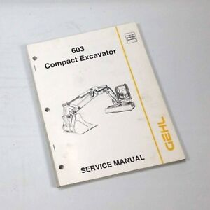 Gehl 603 Compact Excavator Service Manual S20o