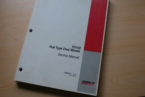 Case Td102 Pull Type Disc Mower Repair Shop Service Manual Book Rotary Disc Hay