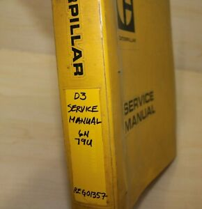 Caterpillar D3 Crawler Tractor Repair Shop Service Manual Owner Maintenance Book
