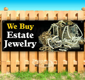We Buy Estate Jewelry Advertising Vinyl Banner Flag Sign Many Sizes Pawn Shop