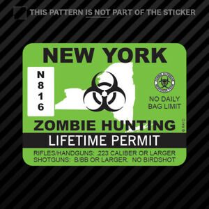 New York Zombie Hunting Permit Sticker Vinyl Outbreak Response Team