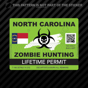 Zombie North Carolina State Hunting Permit Sticker Self Adhesive Vinyl Nc