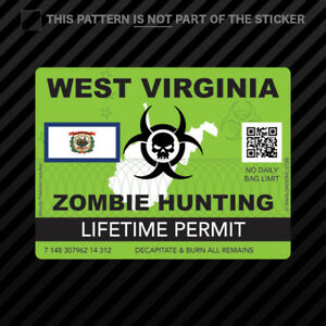 Zombie West Virginia State Hunting Permit Sticker Self Adhesive Vinyl Wv