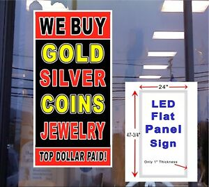 We Buy Gold Silver Coins Jewelry 24 x48 Light Up Window Sign